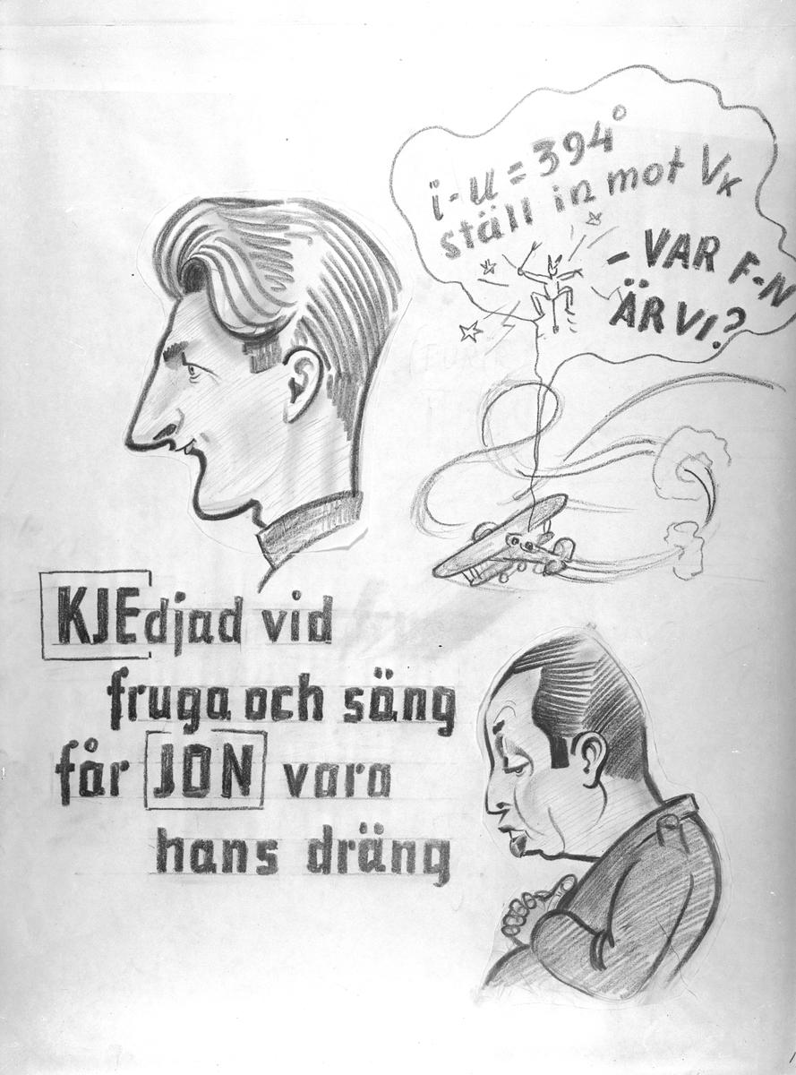 Karikatyrbild av militärer ur flygvapnet, 1930-tal.  Märkt 'JON', 'KJE'.   Avfotograferad teckning.