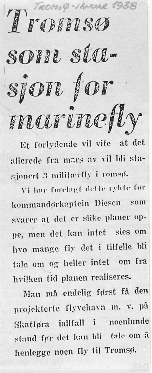 Foto av avisutklipp. Tittel: Tromsø som stasjon for marinefly, skrevet januar 1938.
