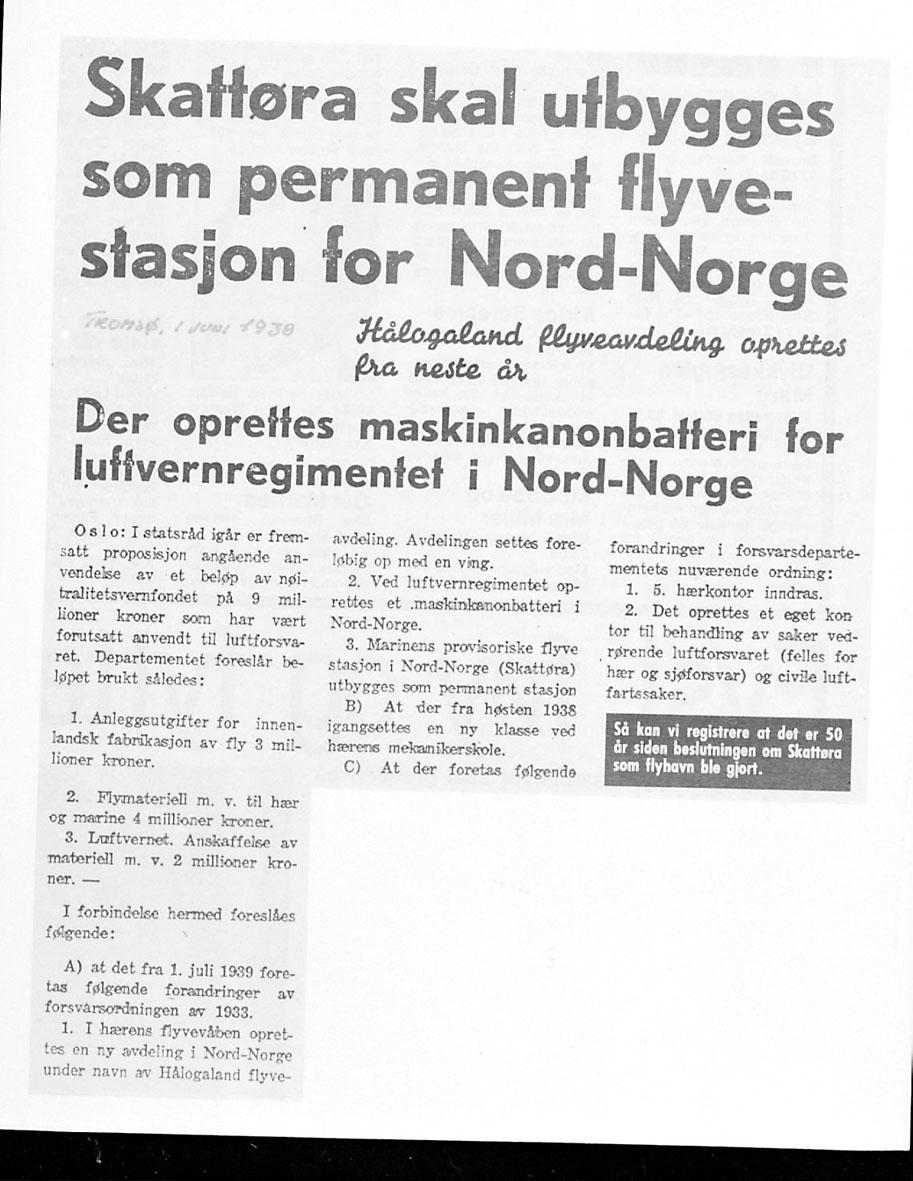 Foto av avisutklipp. Tittel: Skattøra skal utbygges som permanent flyvestasjon for Nord-Norge, skrevet juni 1938.