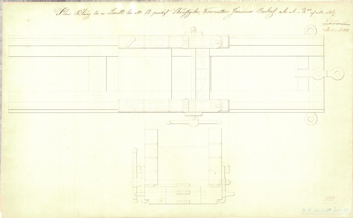 2 st ritningar till en lavett till ett 12 pundigt skråstycke till korvetten Jarramas barkass