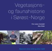 Vegetasjons- og faunahistorie i Sørøst-Norge