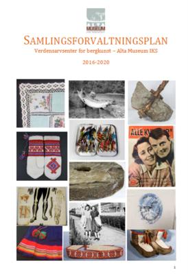 Ill. Samlingsforvaltningsplan Alta Museum 2016 -2020. Foto/Photo