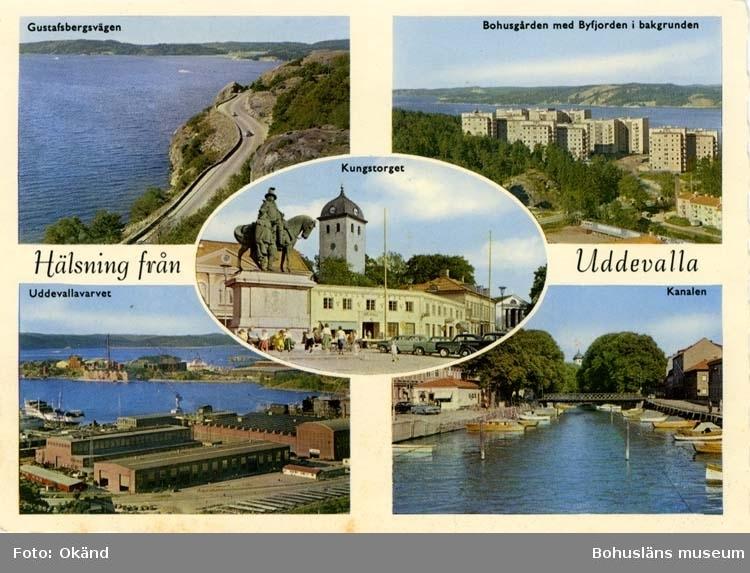 """Tryckt text på vykortets framsida: """"Hälsning från Uddevalla"""" """"Gustafsbergsvägen, Bohusgården med Byfjorden i bakgrunden, Uddevallavarvet, Kungstorget, Kanalen"""""""