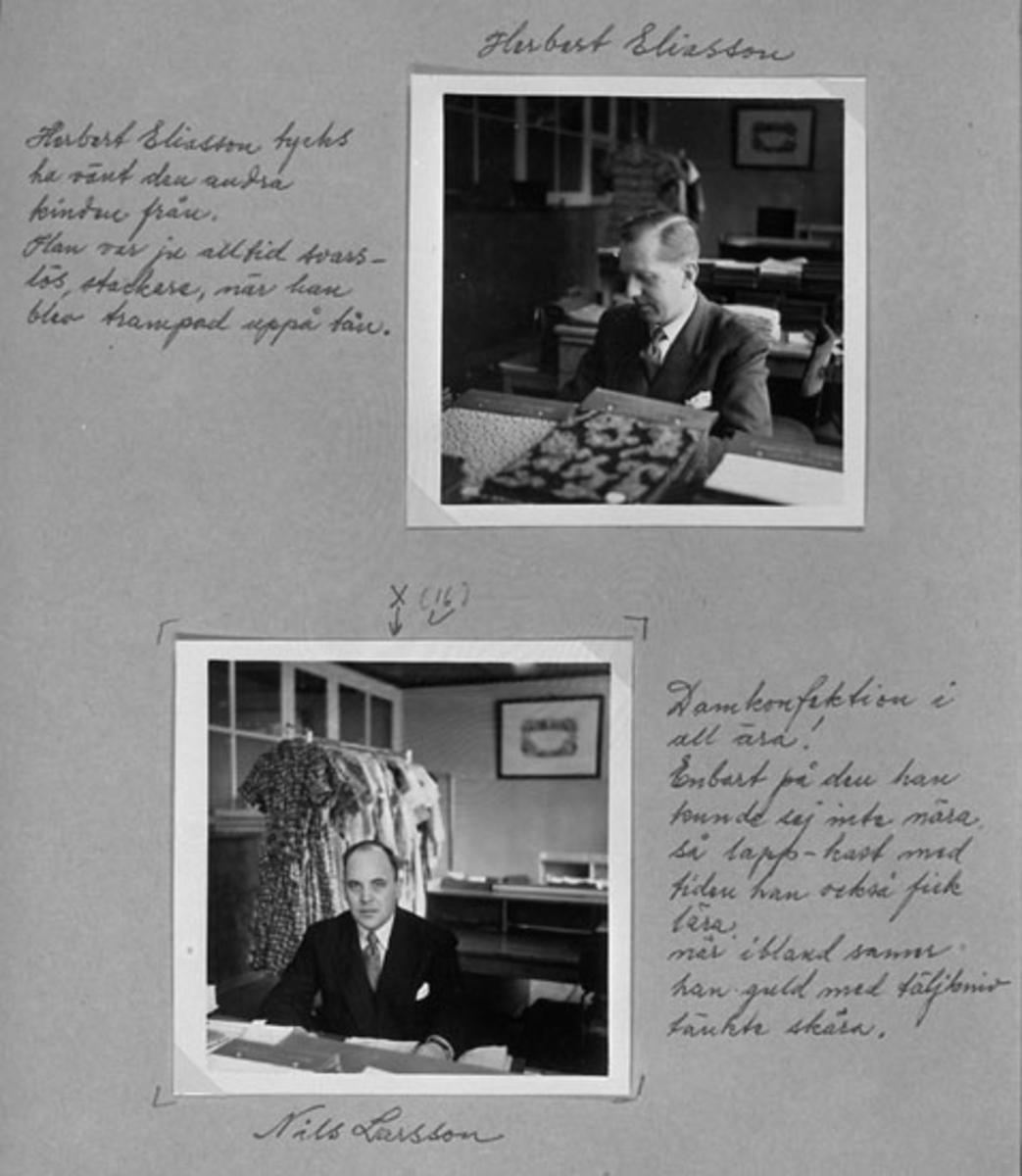 Övre bilden: Herbert Eliasson Herbert Eliasson tycks ha vänt den andra kinden från. Han var ju alltid svarslös, stackare, när han blev trampad uppå tån. Undre bild: Nils Larsson Damkonfektion i all ära! Enbart på den han kunde sig inte nära, så lapp-kast med tiden han också fick lära när ibland samer han guld med täljkniv tänkte skära.