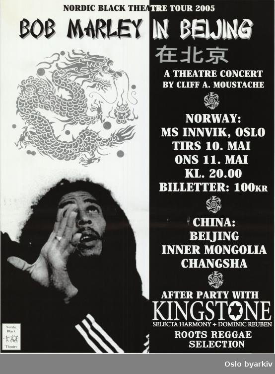 Plakat for forestillingen Bob Marley in Beijing...Oslo byarkiv har ikke rettigheter til denne plakaten. Ved bruk/bestilling ta kontakt med Nordic Black Theatre (post@nordicblacktheatre.no)