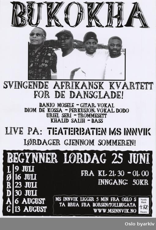 Plakat for konsertserien med Bukokha...Oslo byarkiv har ikke rettigheter til denne plakaten. Ved bruk/bestilling ta kontakt med Nordic Black Theatre (post@nordicblacktheatre.no)