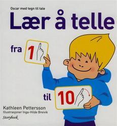 Sammen med Oscar kan du lære å telle på en ny og spennende måte. Norsk skriftspråk og tegn. kr 250,-