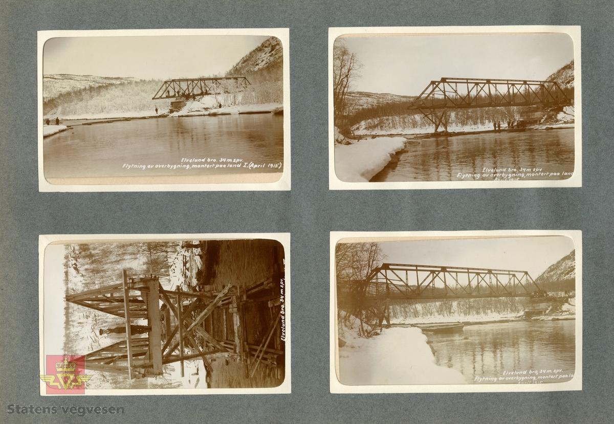 """Brua under bygging i april 1915. Stålkonstruksjonen trekkes over elva fra ene brukaret.  Spennvidde er 34 meter.  Tekst på bildet: """"Elvelund bro. 34 m. spv. Flytning av overbygning, montert paa land. (III) April 1915"""""""