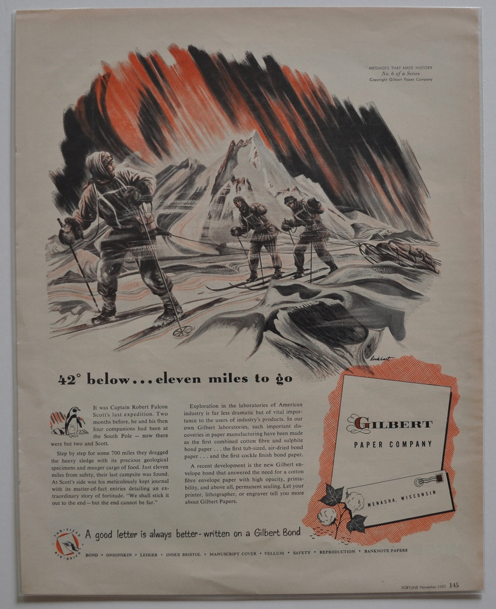 """Reklam för olika produkter med utg punkt från polarforskare. Carl Zeiss kikare: """"With Amundsen to the South pole!""""; Eastman Kodak Company: """"They doubted Columbus - but we believed Scott's photographs""""; Victor Records: """"Sir Ernest Shackleton tells of his dash for the South pole""""; filmerna """"Scott of the Antarctic"""", an Eagle Lions Release och """"With Byrd at the South pole"""", a Paramount Picture samt Gilbert Paper Company"""