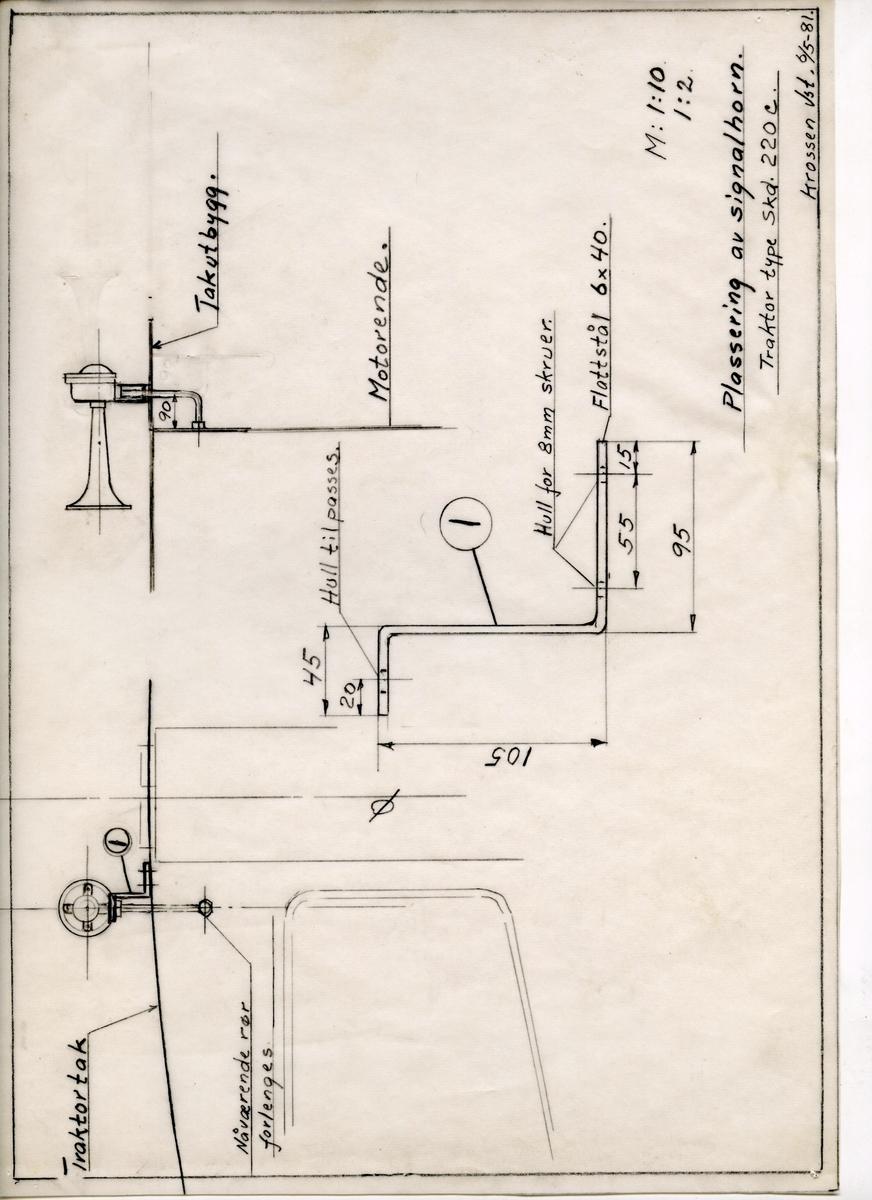 Håndtegnet arbeidstegning for plassering av signalhorn til traktor type Skd. 220 c. Utarbeidet på Krossen i 1981.