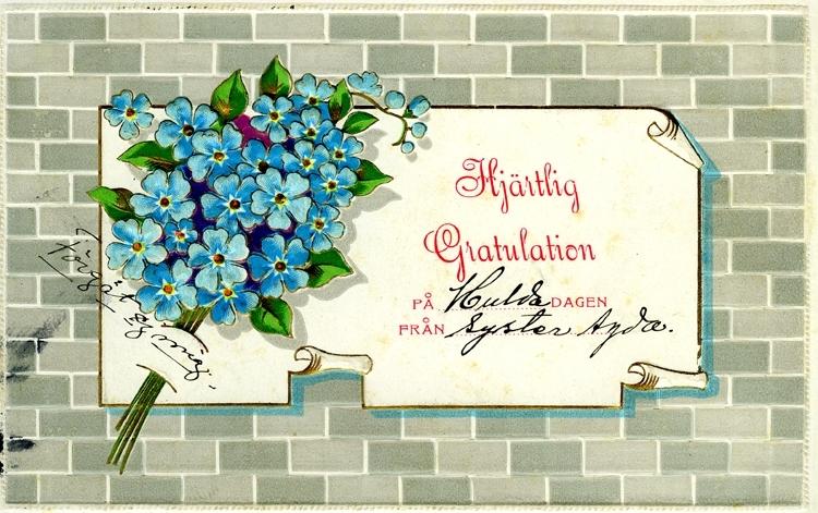 Notering på kortet: Hjärtlig Gratulation på Huldadagen från syster Agda.