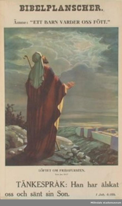 "Kristendomskunskap.Bibelplanscher: ""Ett barn varder oss fött"".Löftet om fridsfursten. (Jes. 9:1-7)."