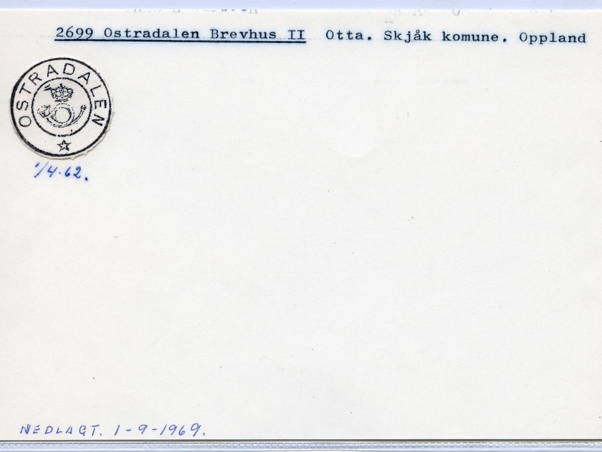 Stempelkatalog 2699 Ostradalen brevhus, Skjåk kommune, Oppland