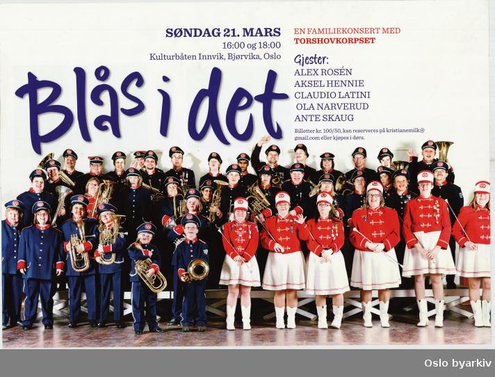 Plakat for konserten Blås i det...Oslo byarkiv har ikke rettigheter til denne plakaten. Ved bruk/bestilling ta kontakt med Nordic Black Theatre (post@nordicblacktheatre.no)