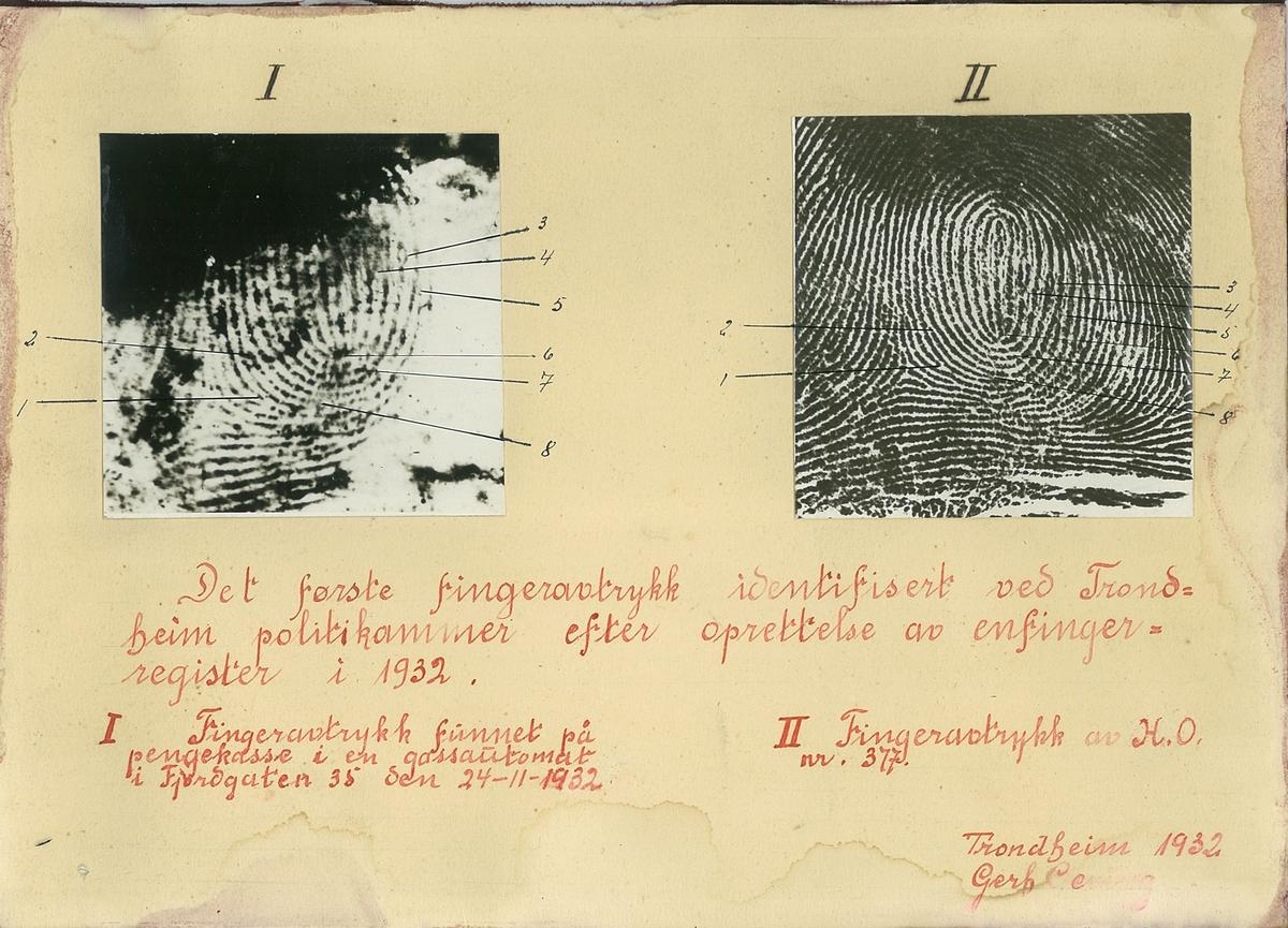 Det første fingeravrtykk identifisert ved Trondheim Politikammer efter opprettelse av enfinger-register i 1932.