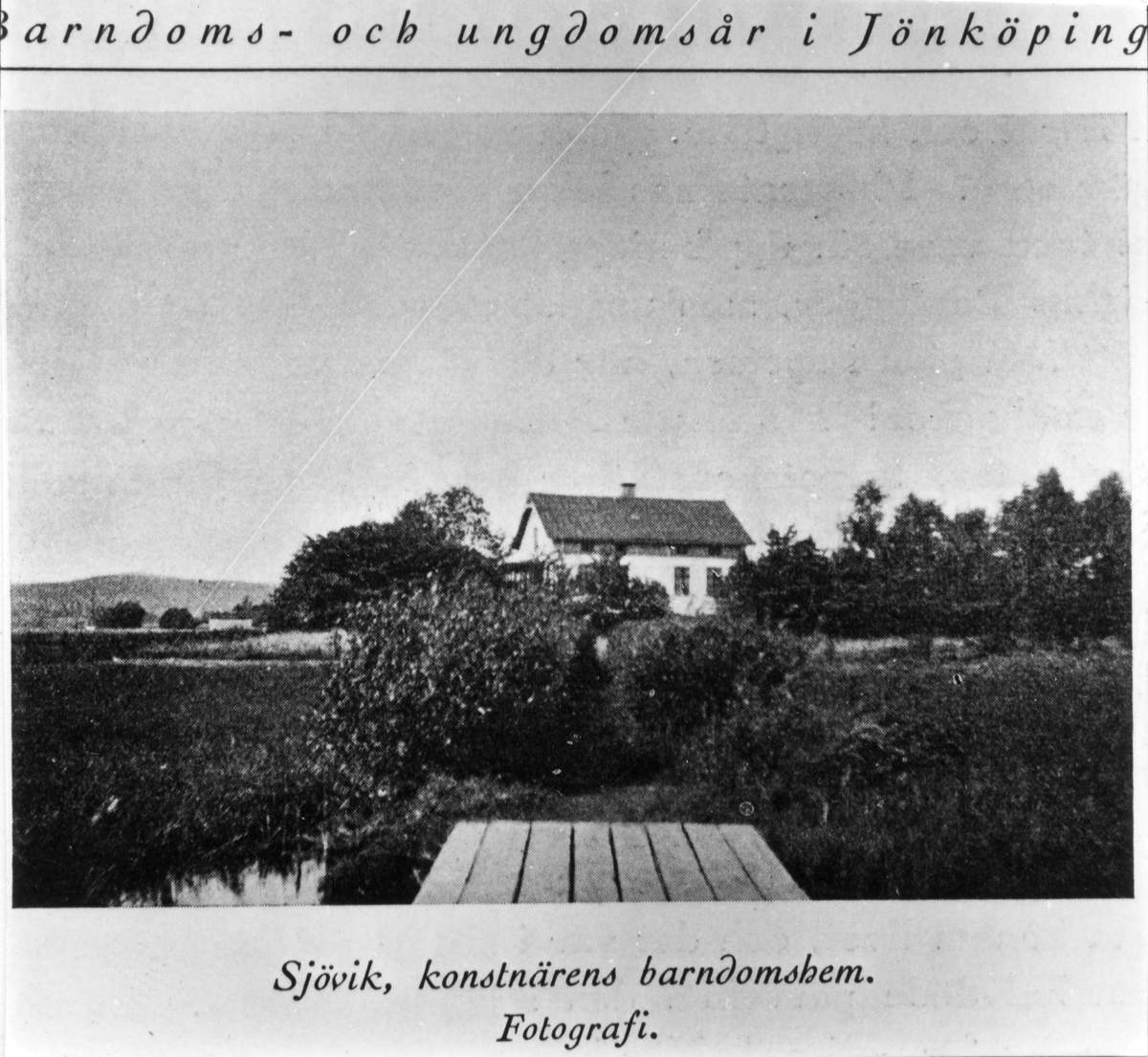 John Bauers barndomshem Sjövik vid Rocksjön i Jönköping. Publicerad i Schillers bok om John Bauer.