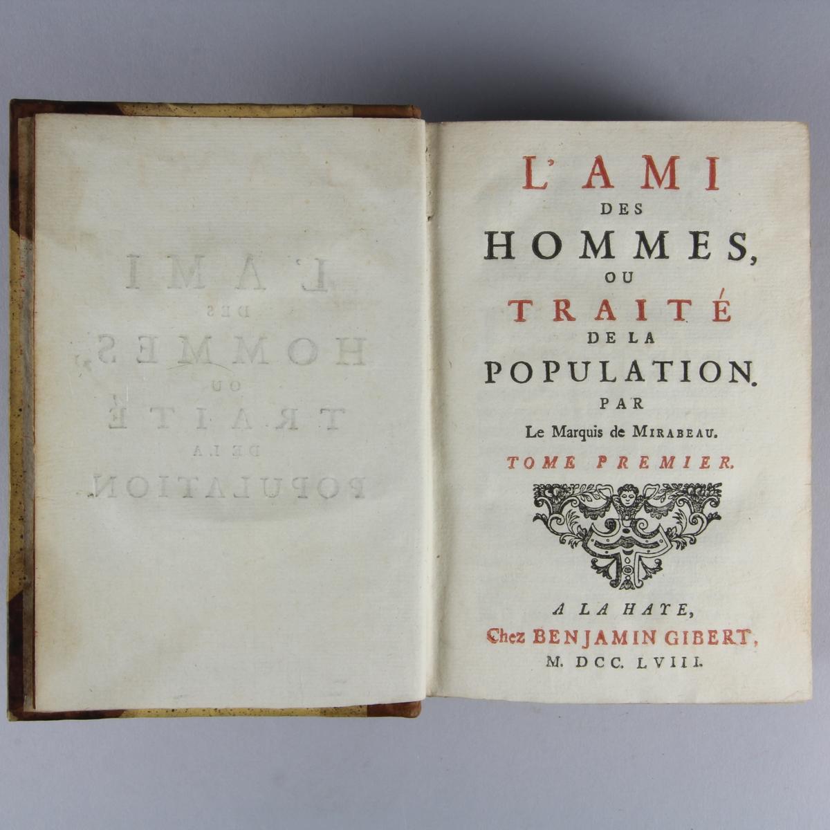 """Bok, halvfranskt band, """"L´ami des hommes, ou traité de la population"""", del 1-2. Pappband med hörn och guldpräglad rygg av skinn i fem upphöjda bind, skuret rödstänkt snitt."""