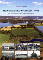 """Forsiden av boka """"Nordre Øyeren - mennesker og natur gjennom 100 år""""."""