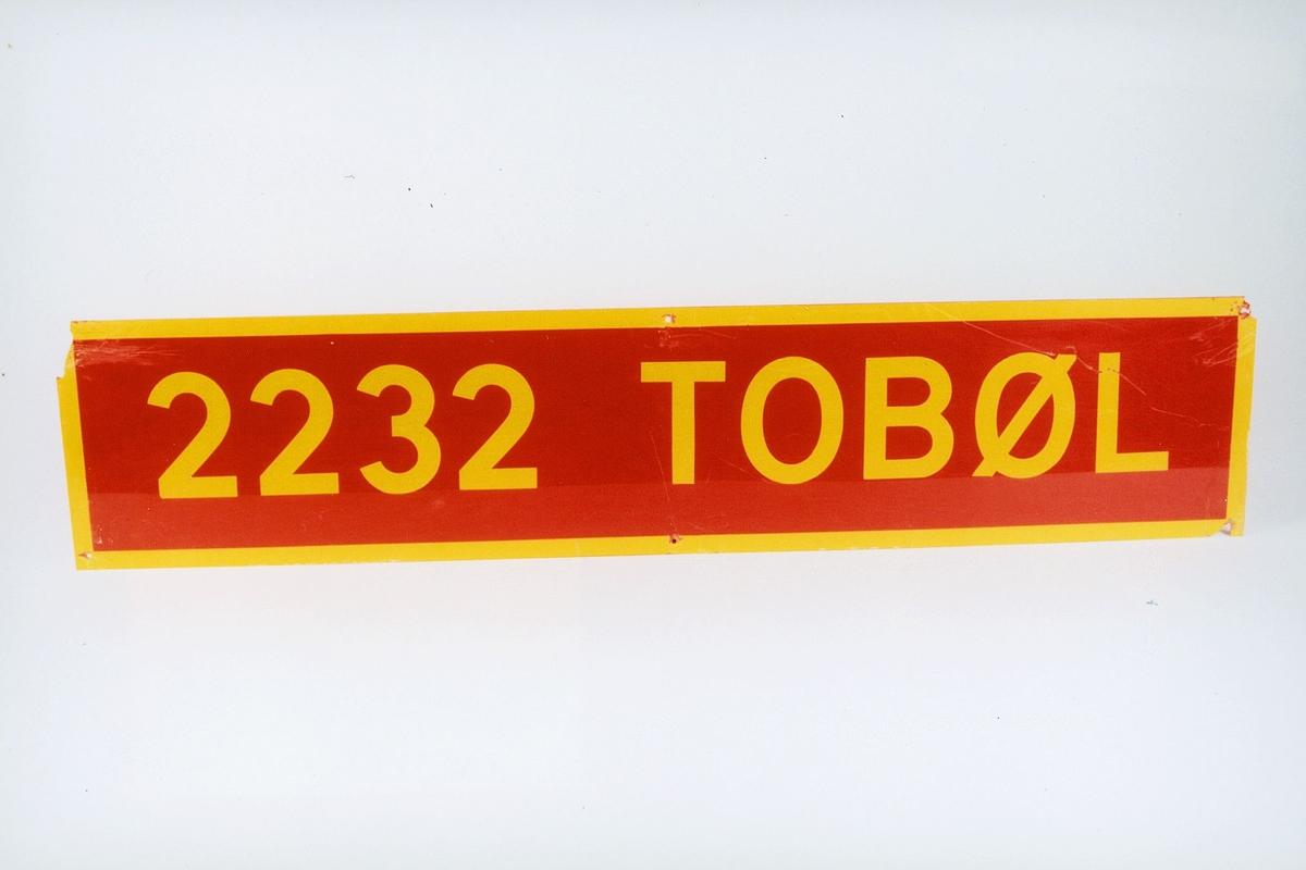 Postmuseet, gjenstander, skilt, stedskilt, stedsnavn, 2232 Tobøl.