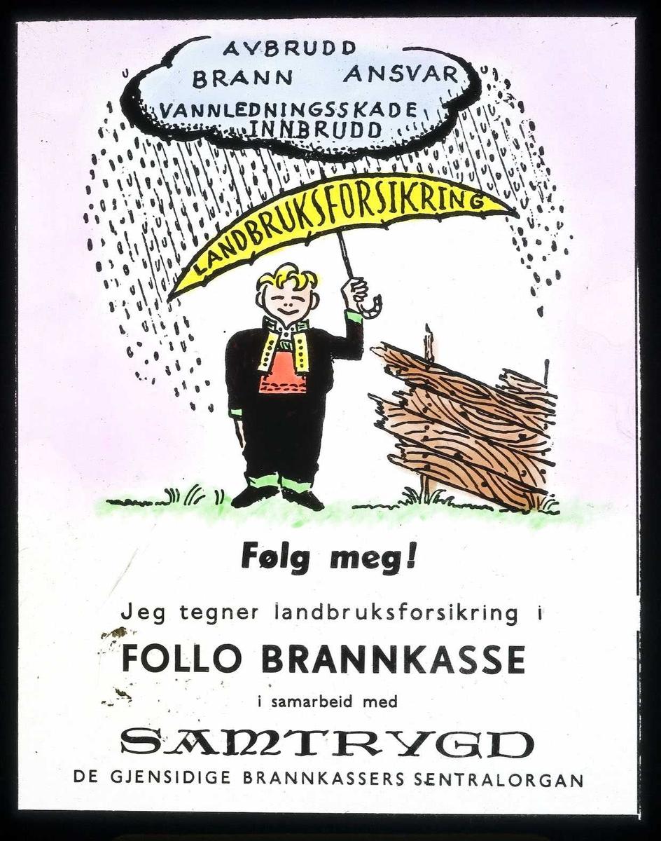 Kinoreklame fra Ski for landbruksforsikring. Follo brannkasse i samarbeid med Samtrygd - de gjensidige brannkassers sentralorgan.